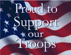 We Proudly Support Our Troops